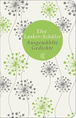 Ausgewählte Gedichte (eBook, ePUB) - Lasker-Schüler, Else