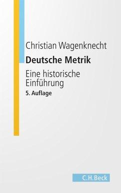 Deutsche Metrik (eBook, ePUB) - Wagenknecht, Christian