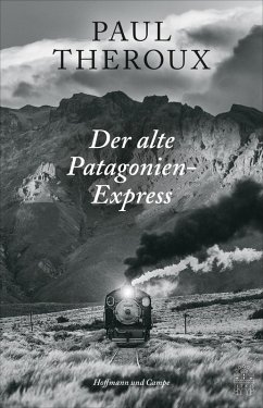 Der alte Patagonien-Express (eBook, ePUB) - Theroux, Paul