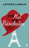 Der Hut des Präsidenten (eBook, ePUB)