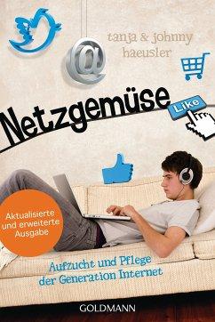 Netzgemüse (eBook, ePUB) - Haeusler, Johnny; Haeusler, Tanja