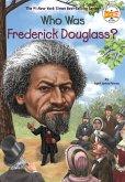 Who Was Frederick Douglass? (eBook, ePUB)
