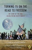 Turning 15 on the Road to Freedom (eBook, ePUB)