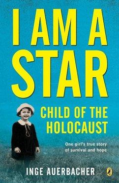 I Am a Star (eBook, ePUB) - Auerbacher, Inge