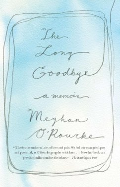 The Long Goodbye (eBook, ePUB) - O'Rourke, Meghan