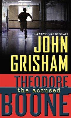 Theodore Boone: The Accused (eBook, ePUB) - Grisham, John