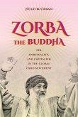 Zorba the Buddha (eBook, ePUB)