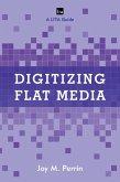 Digitizing Flat Media (eBook, ePUB)