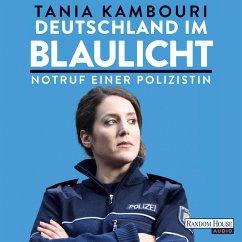 Deutschland im Blaulicht (MP3-Download) - Kambouri, Tania