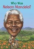 Who Was Nelson Mandela? (eBook, ePUB)