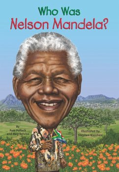 Who Was Nelson Mandela? (eBook, ePUB) - Pollack, Pam