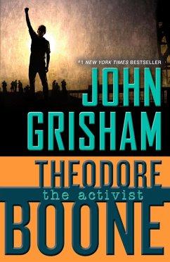 Theodore Boone: The Activist (eBook, ePUB) - Grisham, John