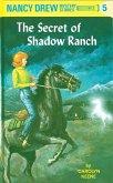 Nancy Drew 05: The Secret of Shadow Ranch (eBook, ePUB)