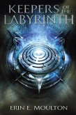 Keepers of the Labyrinth (eBook, ePUB)