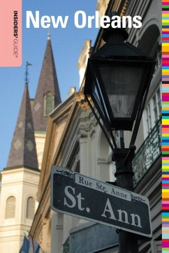 Insiders' Guide® to New Orleans (eBook, ePUB) - Retz, Becky; Gaffney, James