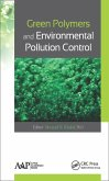 Green Polymers and Environmental Pollution Control (eBook, PDF)