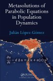 Metasolutions of Parabolic Equations in Population Dynamics (eBook, PDF)