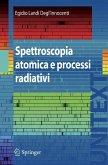 Spettroscopia atomica e processi radiativi (eBook, PDF)