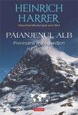 Paianjenul alb. Povestea fe¿ei nordice a Eigerului (eBook, ePUB)