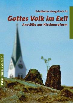 Gottes Volk im Exil (eBook, ePUB) - Hengsbach, Friedhelm