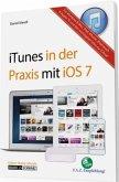 Das Praxisbuch zu iTunes für OS X, iOS und Windows (Mängelexemplar)