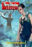 Welt der Mediker / Perry Rhodan - Arkon Bd.7 (eBook, ePUB)