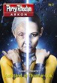 Aufstand in Thantur-Lok / Perry Rhodan - Arkon Bd.2 (eBook, ePUB)