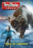Hüter der Gedanken / Perry Rhodan - Arkon Bd.10 (eBook, ePUB)