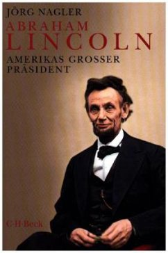 Abraham Lincoln - Nagler, Jörg