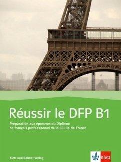 Réussir le DFP B1, m. Audio-CD