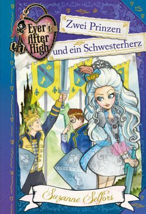 zwei prinzen und ein schwesterherz ever after high ab 9 jahre bd 3 von suzanne selfors buch. Black Bedroom Furniture Sets. Home Design Ideas