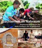 Ausflug in die Vergangenheit 05 - Sachlernen im Nahraum