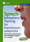 Sprechkompetenz-Training Französisch Lernjahr 1-2