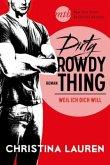 Dirty Rowdy Thing - Weil ich dich will / Wild Seasons Bd.2