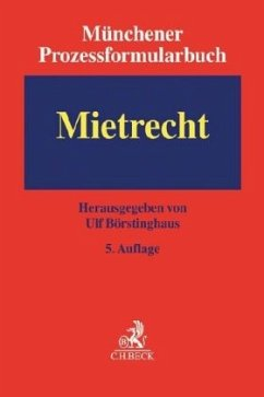 Münchener Prozessformularbuch Band 01. Mietrecht