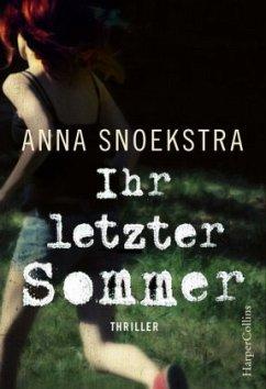Ihr letzter Sommer - Snoekstra, Anna