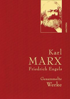 Karl Marx / Friedrich Engels - Gesammelte Werke (Leinenausg. mit goldener Schmuckprägung) - Marx, Karl;Engels, Friedrich