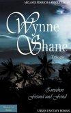 Wynne Shane Trilogie, Zwischen Freund und Feind