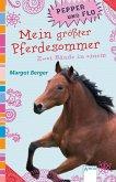 Mein größter Pferdesommer / Pepper und Flo Bd.1-2