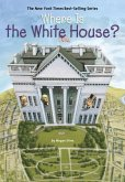 Where Is the White House? (eBook, ePUB)