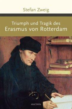 Triumph und Tragik des Erasmus von Rotterdam - Zweig, Stefan