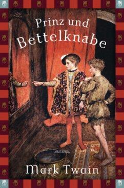 Prinz und Bettelknabe - Twain, Mark