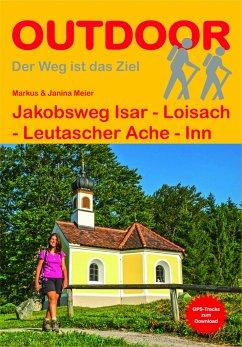 Jakobsweg Isar - Loisach - Leutascher Ache - Inn