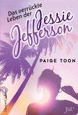 Das verrückte Leben der Jessie Jefferson / Jessie Jefferson Bd. 1