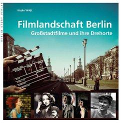 Filmlandschaft Berlin - Wildt, Nadin