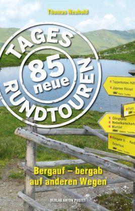 85 neue Tagesrundtouren - Neuhold, Thomas