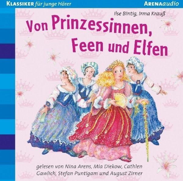 Von Prinzessinnen, Feen Und Elfen, 1 Audio-CD Von Milena