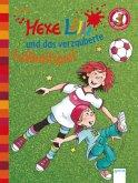 Hexe Lilli und das verzauberte Fußballspiel / Hexe Lilli Erstleser Bd.4