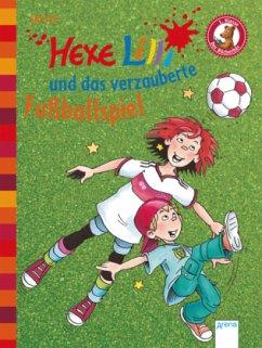 Hexe Lilli und das verzauberte Fußballspiel / Hexe Lilli Erstleser Bd.4 - Knister