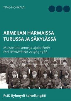 Armeijan harmaissa Turusssa ja Säkylässä (eBook, ePUB)
